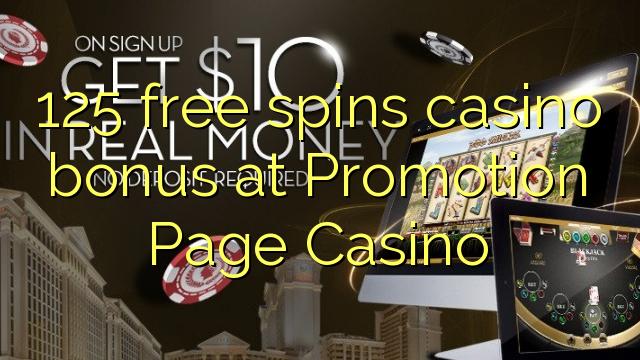 125 gratis spins casino bonus bij Promotion Pagina Casino