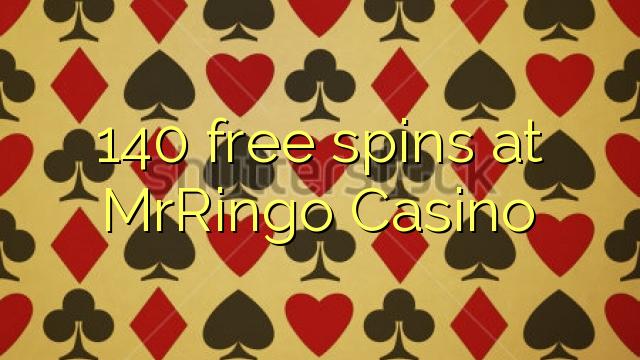 140 free spins at MrRingo Casino