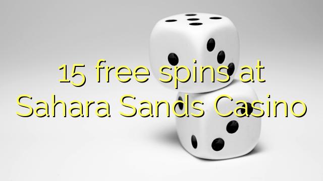 Sahara Sands Casino-da 15 pulsuz spins