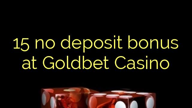 Goldbet Casino 15 heç bir depozit bonus