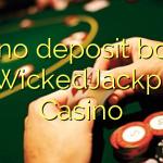 150 no deposit bonus at WickedJackpots Casino