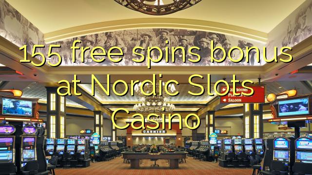 155 gratis spins bonus hos Nordic Slots Casino