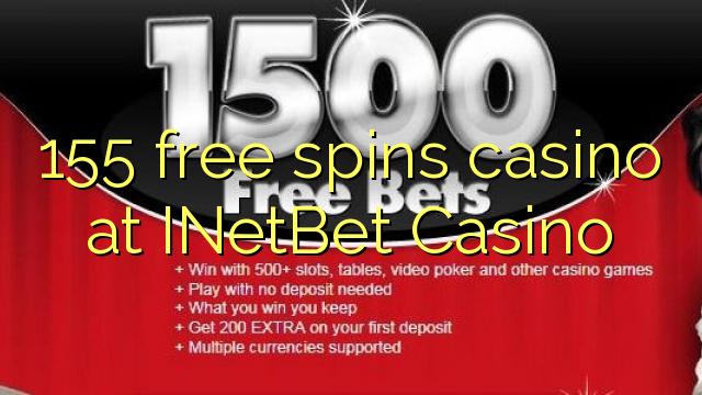 155 gratis draai casino by INetBet Casino