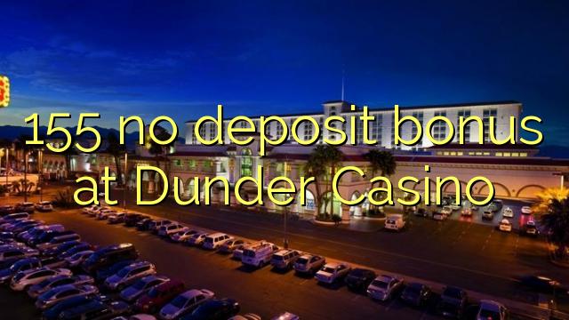 155 žádný bonus vklad na Casino Dunder