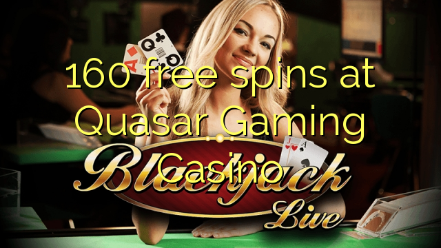 online casino free spins biggest quasar