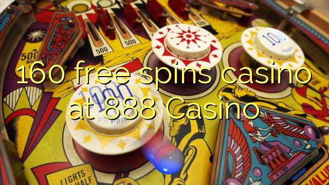 160 free spins casino at 888 Casino