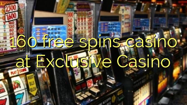 160 gratis spinnekop casino by Exclusive Casino