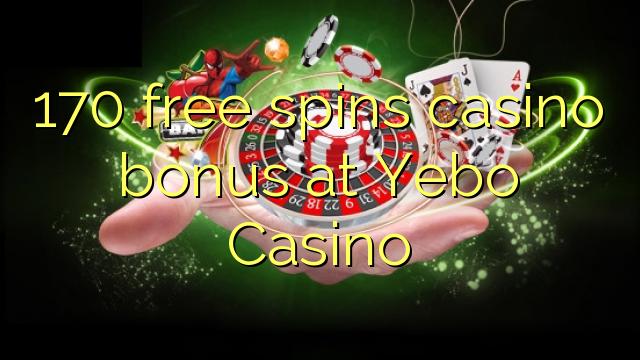 Bonusy do kasyna 170 w kasynie Yebo