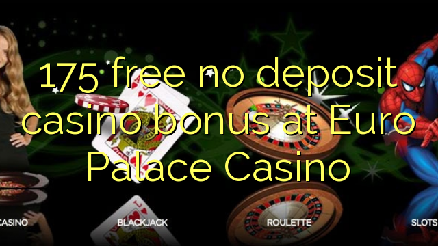 casino online with free bonus no deposit european roulette