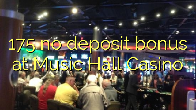 music hall casino bonus codes