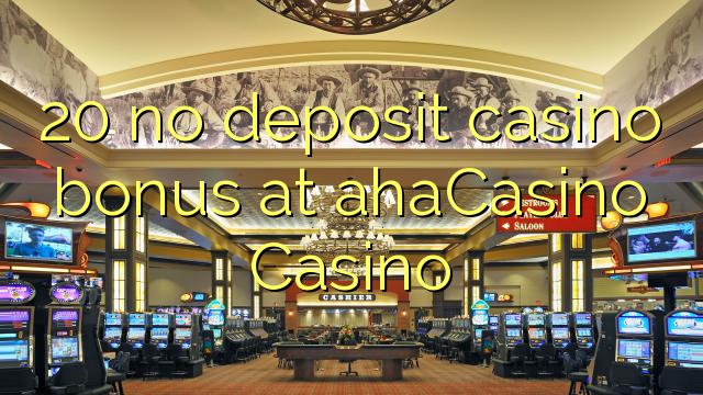 AXA Casino Casino-da 20 heç bir əmanət qazanmaq bonusu