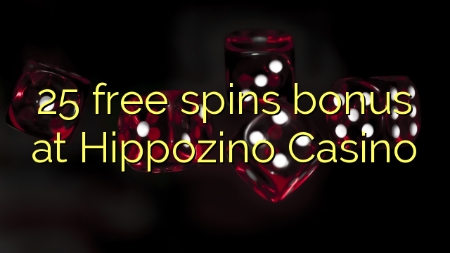 online casino 25 free spins no deposit
