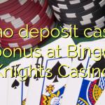 40 no deposit casino bonus at Bingo Knights Casino