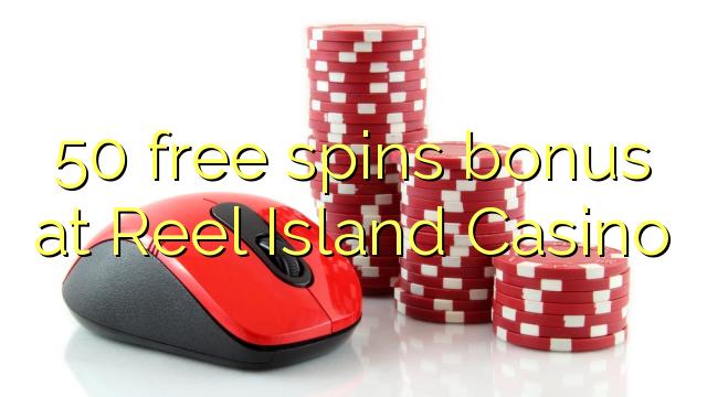 Reel Island Casino'da 50 pulsuz spins bonusu