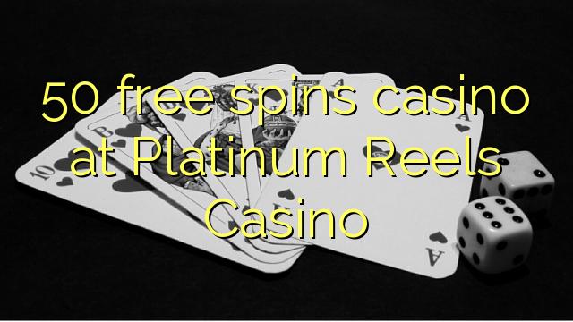 platinum reels casino free spins