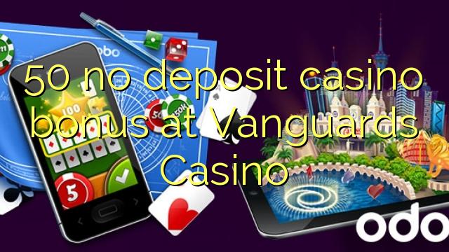 50 ingen indbetaling casino bonus hos Vanguards Casino