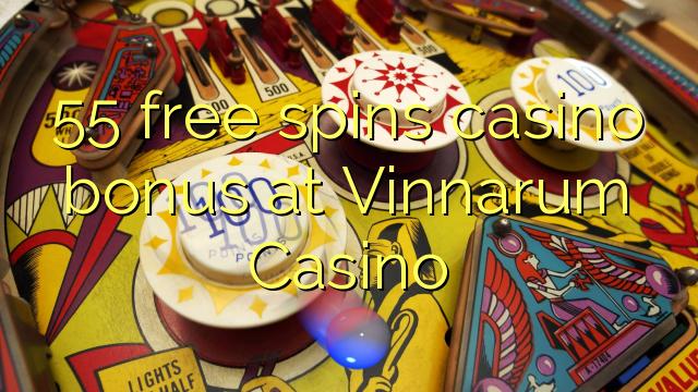 55 free spins casino bonus at Vinnarum Casino
