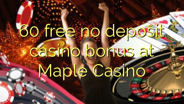maple casino no deposit bonus 2019