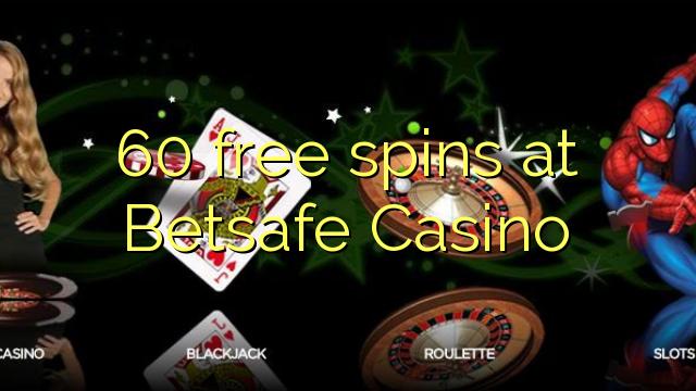 60 free spins at Betsafe Casino
