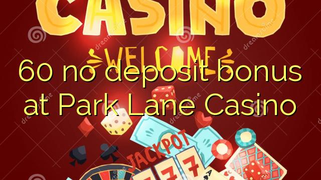 parklane casino bonus code