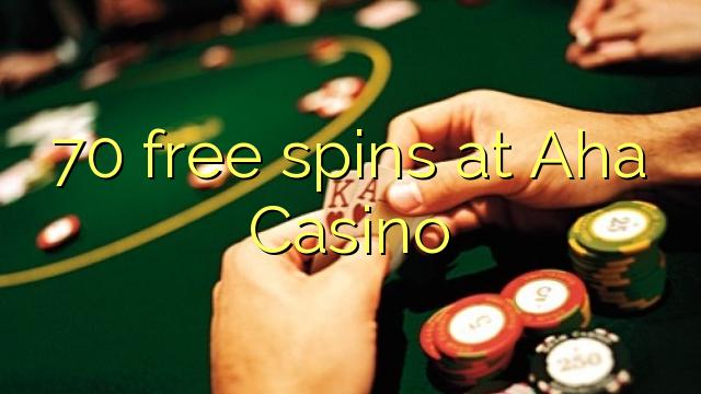 AHA Casino'da 70 pulsuz spins