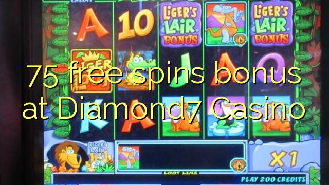 75 озод spins бонус дар Diamond7 Казино