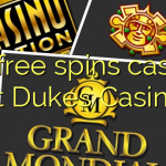 80 free spins casino at Dukes Casino