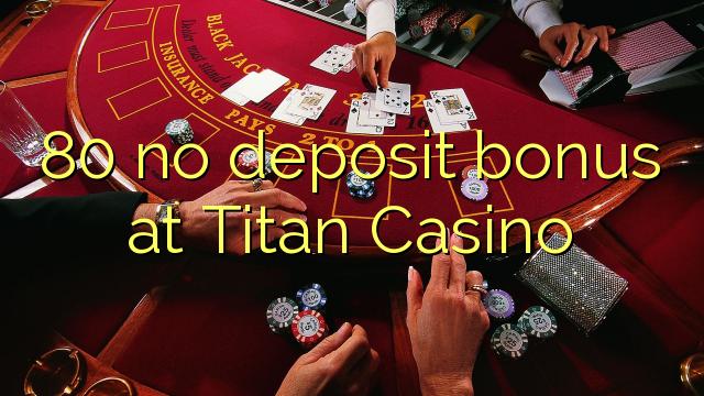 no deposit bonus codes for titan casino