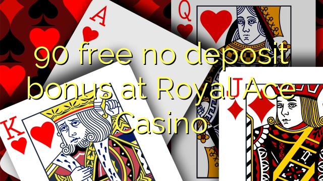 royal ace casino no deposit bonus code