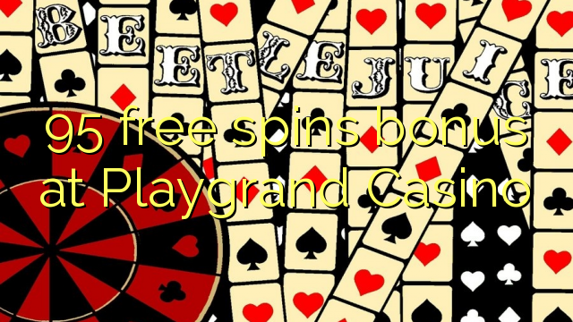 playgrand casino free spins no deposit