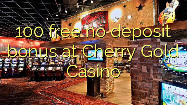 cherry gold casino bonus code