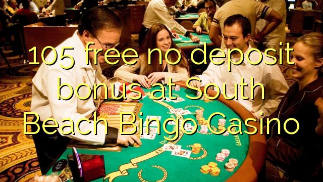 South Beach Bingo Casino-da 105 pulsuz depozit bonusu yoxdur