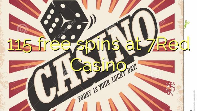 115 Freispiele bei 7Red Casino