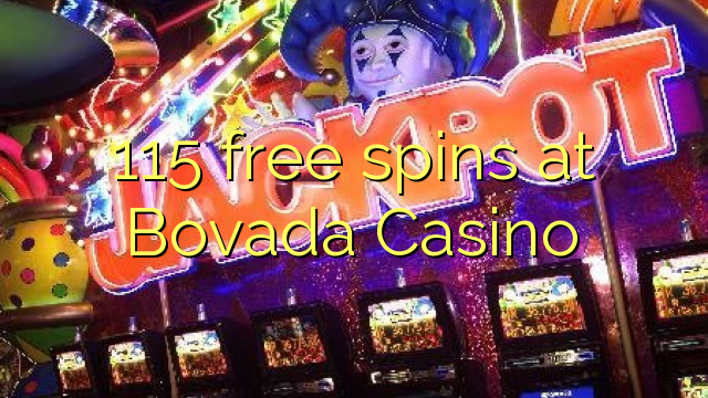 115 free spins at Bovada Casino