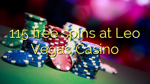 115 free spins at Leo Vegas Casino