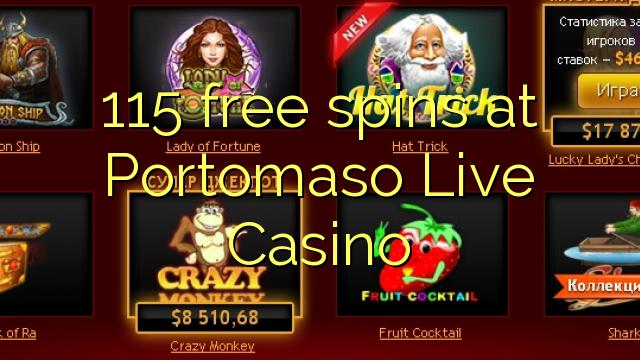 Portomaso Live Casino-da 115 pulsuz spins
