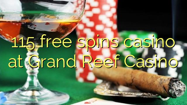 Grand Reef Casino-da 115 pulsuz casino casino