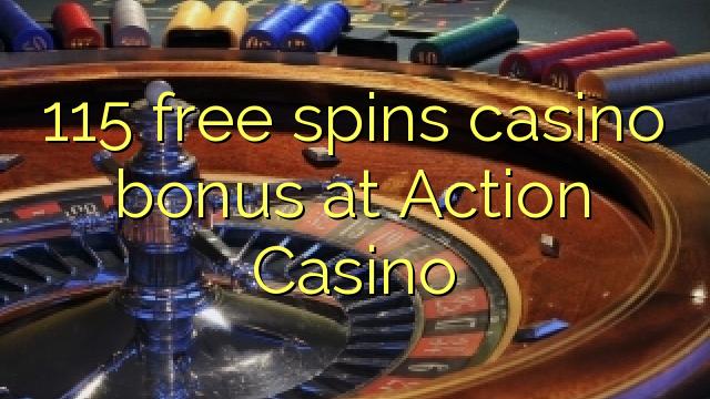 115 bonusy pro casinu zdarma v herně Action Casino