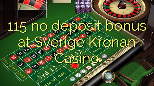 115 no deposit bonus at Sverige Kronan Casino
