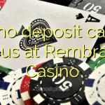 125 no deposit casino bonus at Rembrandt Casino