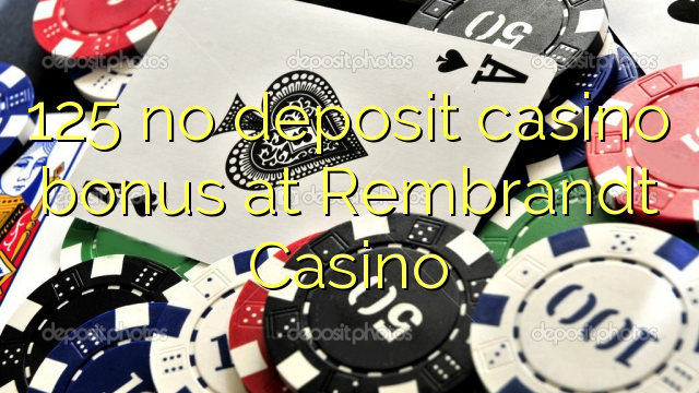 rembrandt casino no deposit bonus 2019