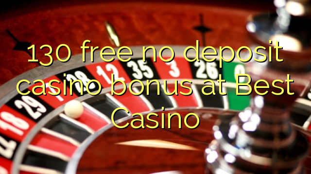 Best Free No Deposit Casino