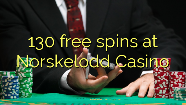 130 free spins at Norskelodd Casino