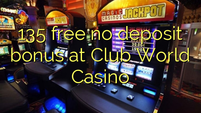 club world casino no deposit bonuses