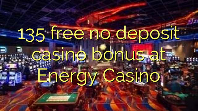 online energy casino bonus codes