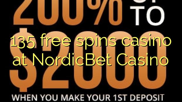 135 free spins casino at NordicBet Casino