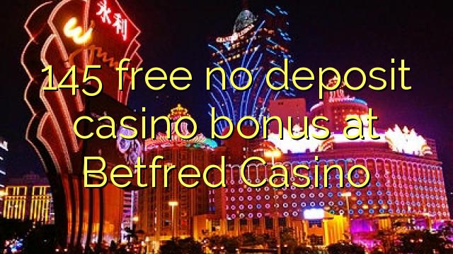 Betfred Casino-da 145 pulsuz depozit qazanmaq bonusu yoxdur