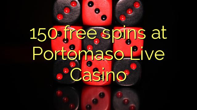 Portomaso Live Casino-da 150 pulsuz spins
