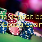 150 no deposit bonus at Epoca Casino