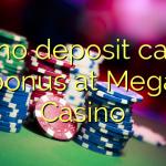 150 no deposit casino bonus at Mega Casino